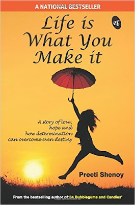 Download Free Life is What You Make it by Preeti Shenoy Book PDF