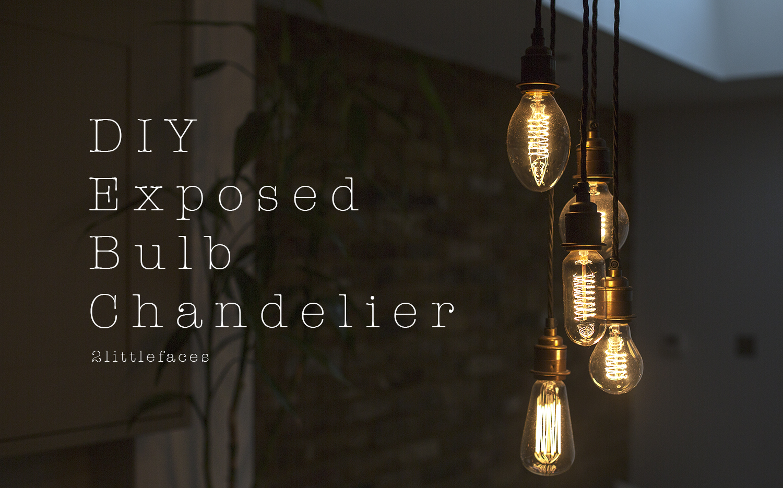 2 Littlefaces Diy Exposed Bulb Chandelier