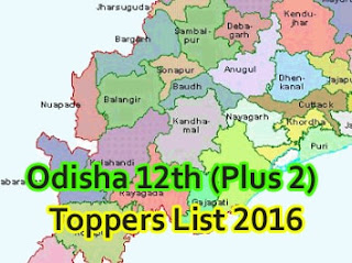 Odisha CHSE 12th Toppers 2016,CHSE Odisha +2 Science Topper List 2016 District wise,Odisha CHSE +2 Arts Commerce Toppers 2016