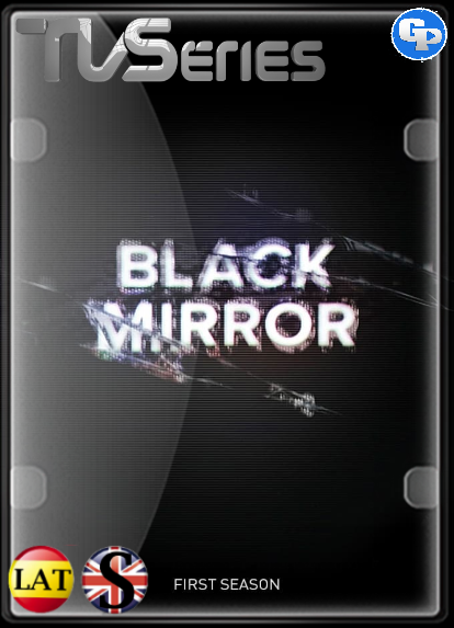 Black Mirror (Temporada 1) HD 720P LATINO/INGLES