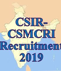 CSIR - CSMCRI Recruitment 2019 | At Project Asssitant Posts