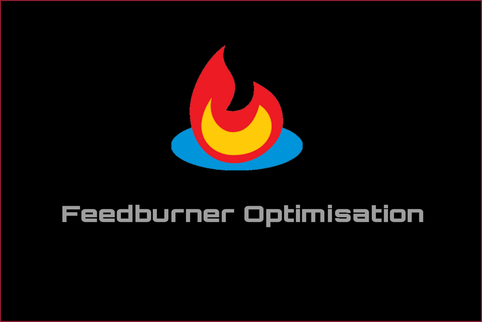 How to optimise feedburner email subscription easy way.