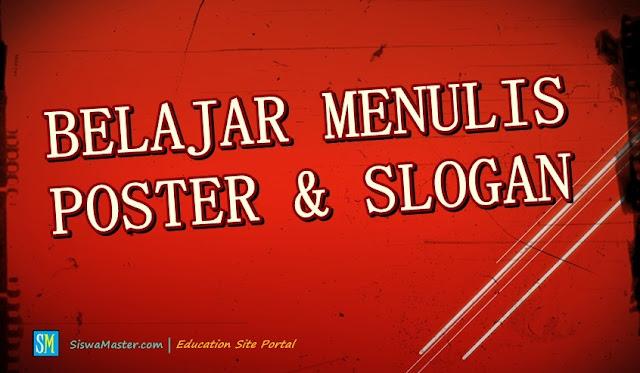 Belajar Menulis Slogan dan Poster yang Baik dan Benar