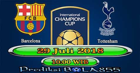 Prediksi Bola855 Barcelona vs Tottenham 29 Juli 2018