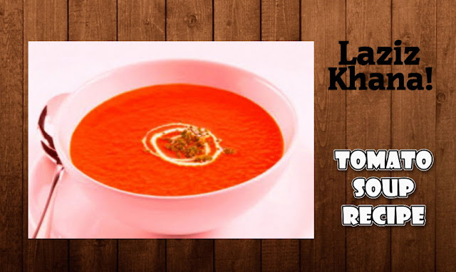 Instant Tomato Soup Recipe in Roman English - Jhatpat Tamatar Soup Banane ka Tarika