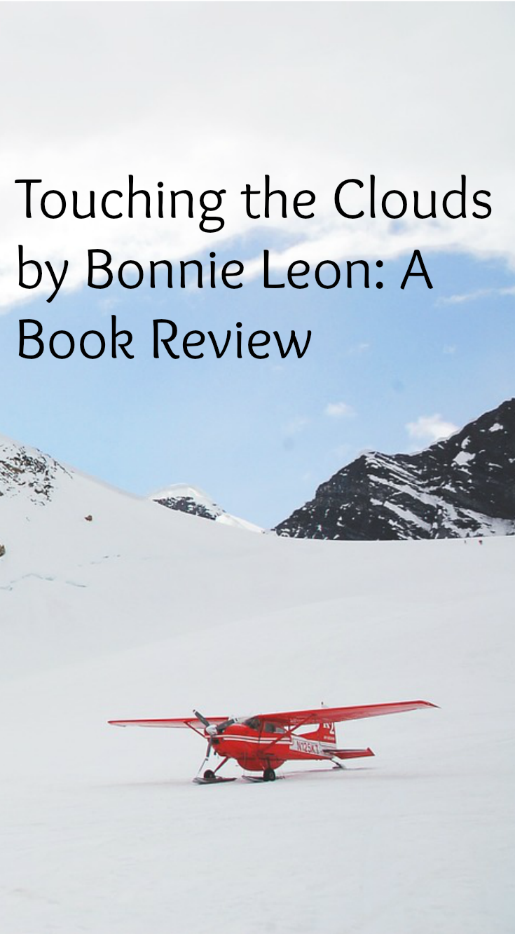 Touching the Clouds by Bonnie Leon: A Book Review