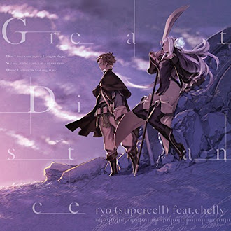 [Lirik+Terjemahan] ryo (supercell) feat. Chelly  - Great Distance (Jarak yang Jauh)