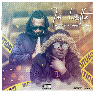 Oldax G - I'm Hustle (feat. Beant the MC)