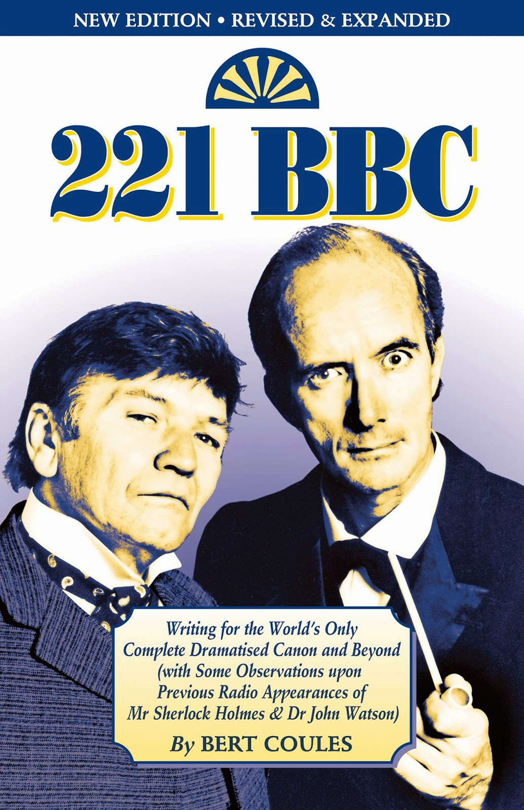 221 BBC - Writing for the Sherlock Holmes series by Bert Coules