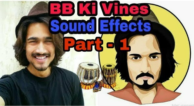 BB Ki Vines Sound Effects Part - 1 - INFO Junction Hindi