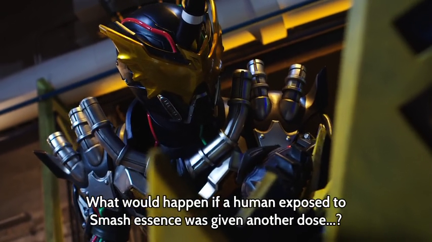 Kamen Rider Build Episode 4: Side Effects Of Smash And A Bit More Of