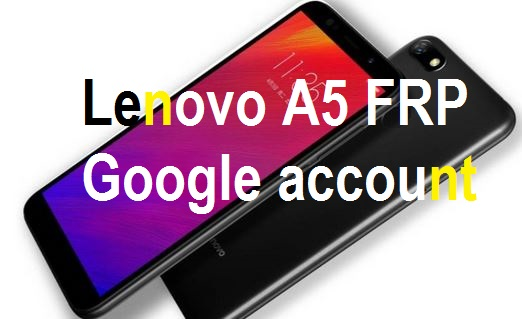 Lenovo A5 android FRP google account reset