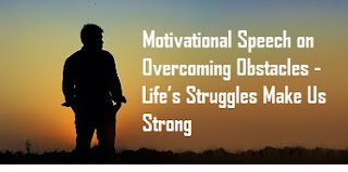 Motivational Speech on Overcoming Obstacles