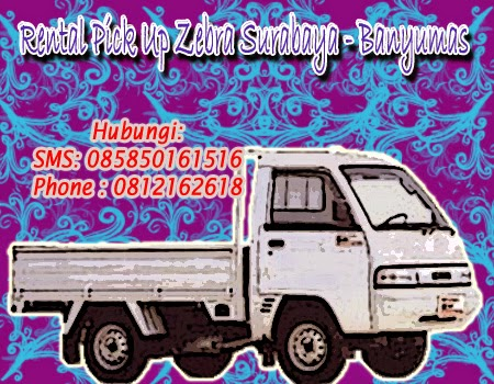 Sewa Pick Up Zebra Surabaya-Banyumas