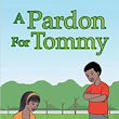 A Pardon For Tommy Review