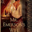 Cover Crush: Mr. Emerson's Wife by Amy Belding Brown