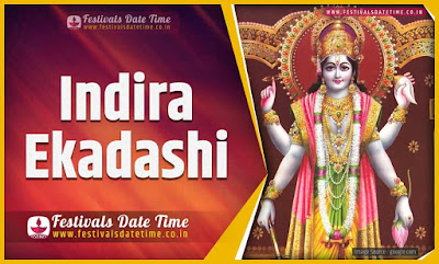 2020 Indira Ekadashi Vrat Date and Time, 2020 Indira Ekadashi Festival Schedule and Calendar
