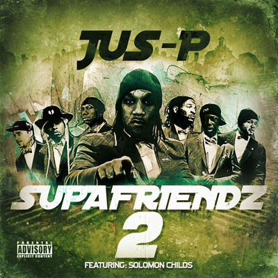 Jus-P - Supafriendz 2 - Album Download, Itunes Cover, Official Cover, Album CD Cover Art, Tracklist