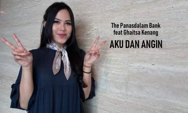 The Panasdalam Bank ft Ghaitsa Kenang - Aku Dan Angin OST Dilan