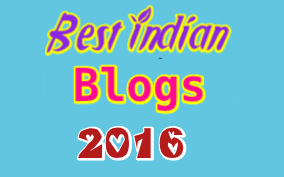 Best Indian Blogs 2016 -Most popular Blogs in India