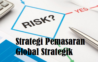Strategi Pemasaran Global Strategik