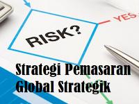 Strategi Pemasaran Global Strategik