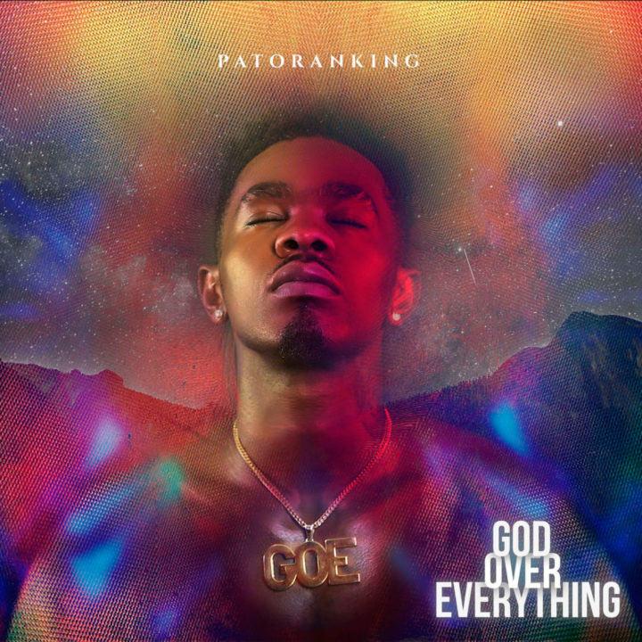 Patoranking - God Over Everything