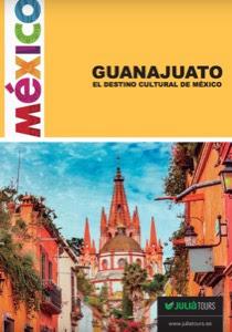México Guanajuato Circuitos organizados