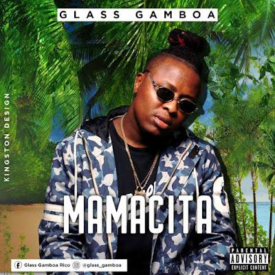 Glass Gamboa - Mamacita (2019) | Baixar Mp3