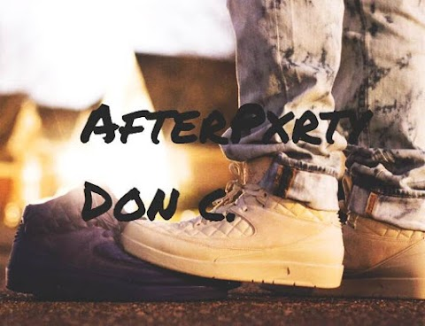 SONG REVIEW: AfterPxrty - Don C