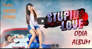 stupid love odia song kichhi kichhi asha