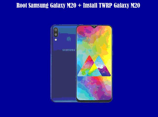 Cara Mudah Root Samsung Galaxy M20 dan Install TWRP Samsung Galaxy M20