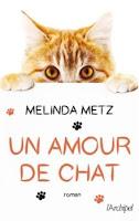 https://www.lesreinesdelanuit.com/2019/03/un-amour-de-chat-de-melinda-metz.html