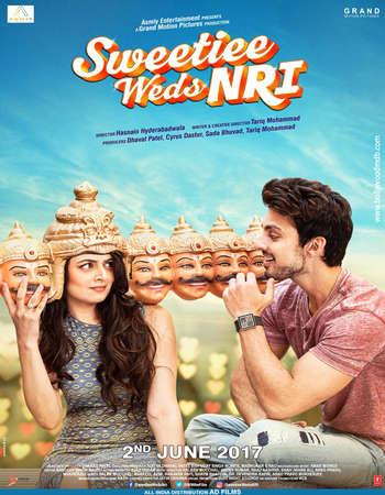 Sweetiee Weds NRI 2017 Full Hindi Movie Free Download