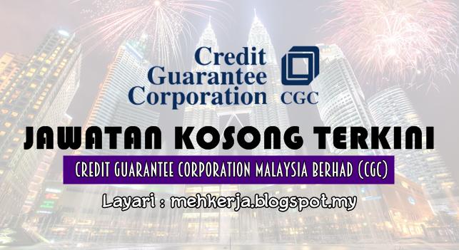 Jawatan Kosong Terkini 2016 di Credit Guarantee Corporation Malaysia Berhad