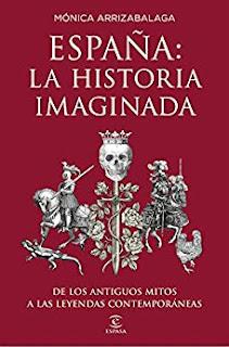 España. La historia imaginada- Monica Arrizabalaga