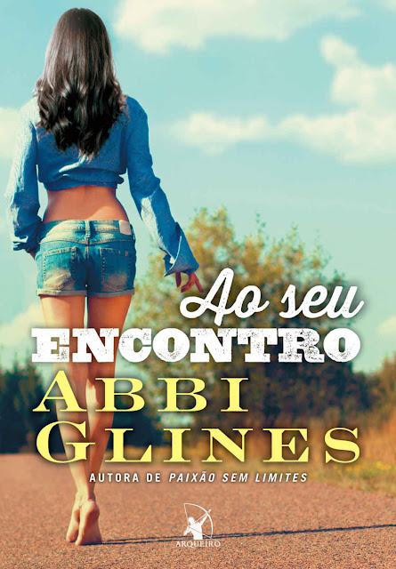 Ao seu encontro Abbi Glines