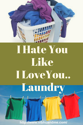I Hate You Laundry - Vibhu & Me