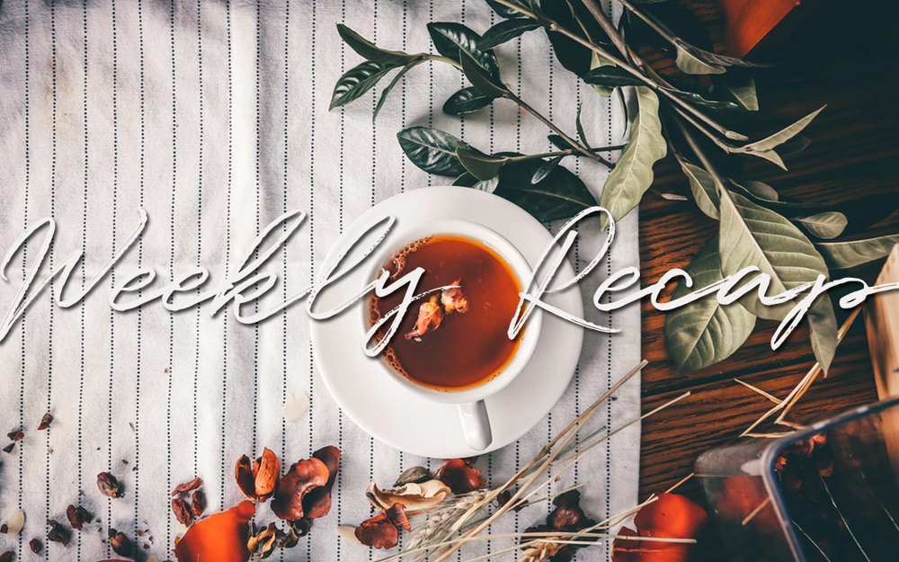 The Weekly Recap (44): Prepping To Be A Glutton For The Weekend With Ari