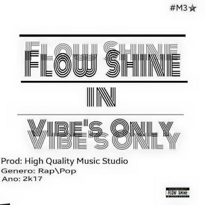 FlowShine - Vibe ( prod by HQM )