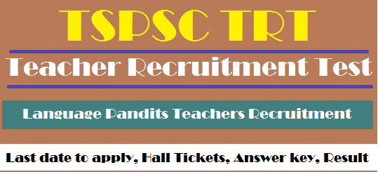 Answer Key, Teacher Recruitment Test, TS DSC, TS Hall Tickets, TS Jobs, TS Results, TS TRT, TSPSC, TSPSC TRT