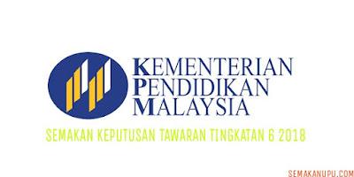 Semakan Keputusan Tawaran Tingkatan 6 2018 Online