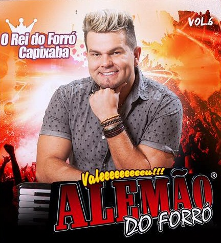 ALEMAO DO FORRÓ - VOL 6 O REI DO FORRO CAPIXABA 2019