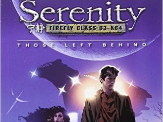 REVIEW - Serenity: Those Left Behind by Whedon, Matthews and Conrad