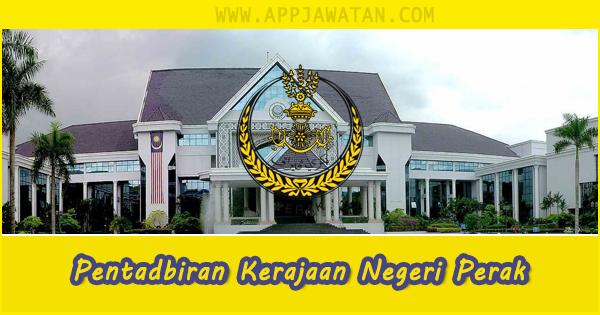 Jawatan Kosong di Pentadbiran Kerajaan Negeri Perak