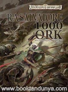 R. A. Salvatore - Unutulmuş Diyarlar - 15 - Avcının Kılıçları Serisi - 1 - Bin Ork