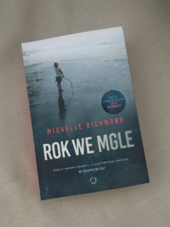 "Michelle Richmond ""Rok we mgle"", nowe wydanie 2018, fot. by paratexterka ©"