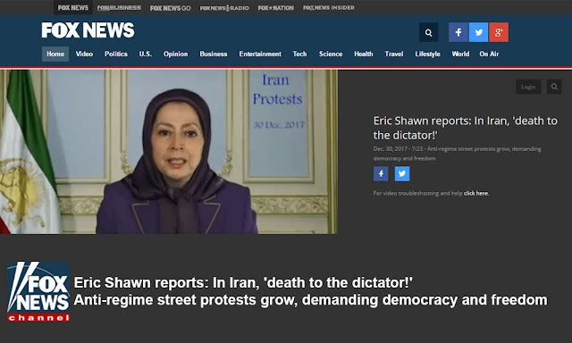 Fox News: In Iran, 'death to the dictator!' Anti-regime street protests grow, demanding democracy and freedom Fox News- 30 December 2017