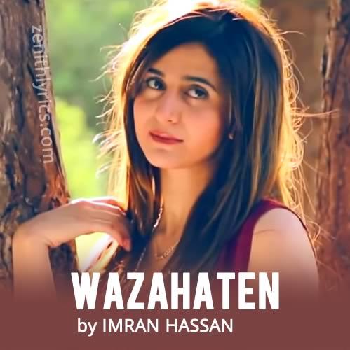 Wazahaten - Imran Hassan