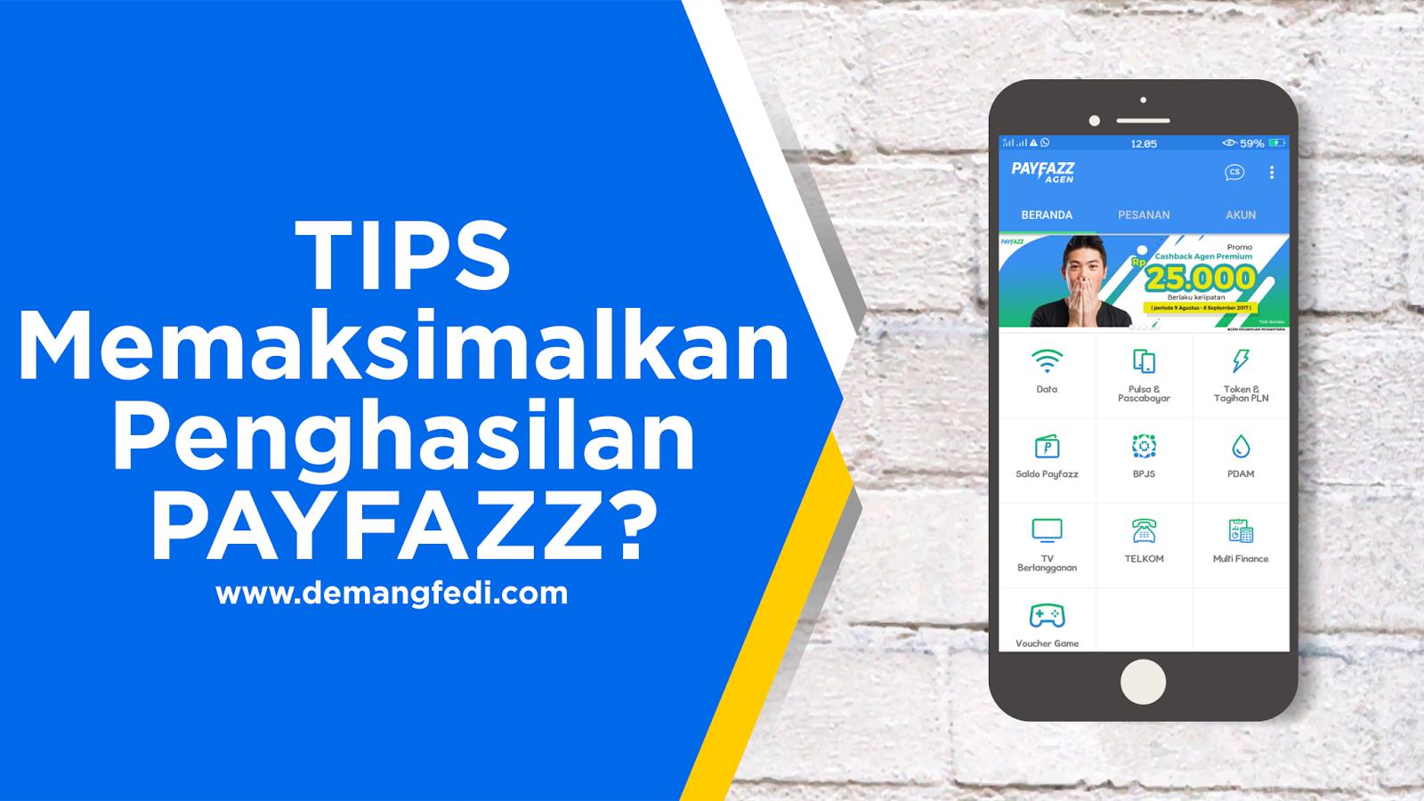 Tips Memaksimalkan Penghasilan di Payfazz